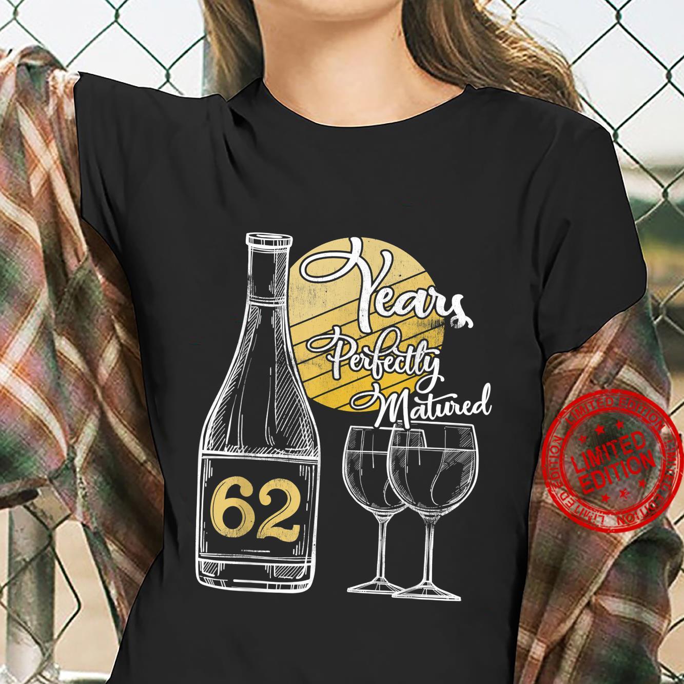 62 Years Old Wine 62nd Birthday 62nd Birthday Shirt ladies tee