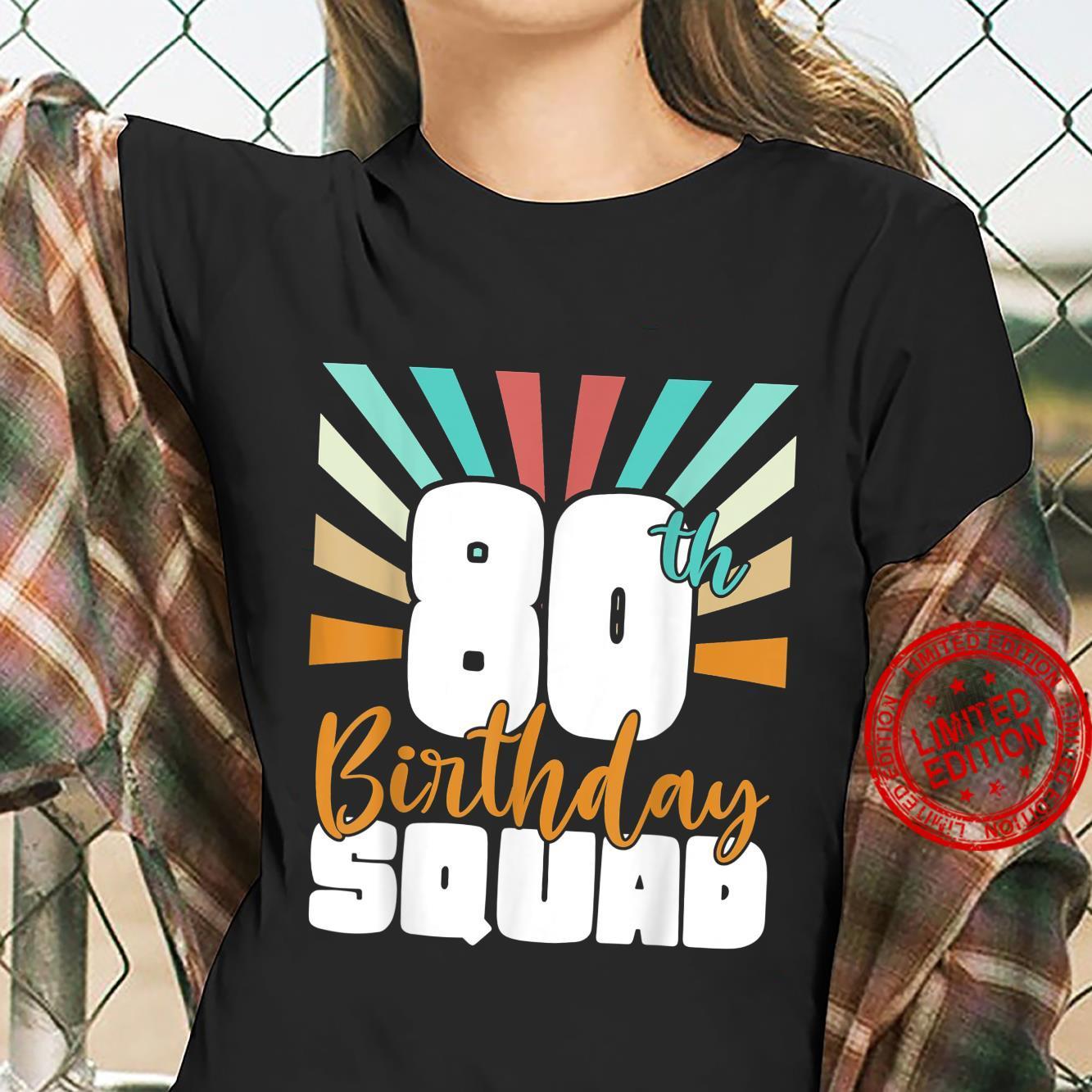80th Birthday Squad Vintage Retro 80 Year Old Birthday Shirt ladies tee