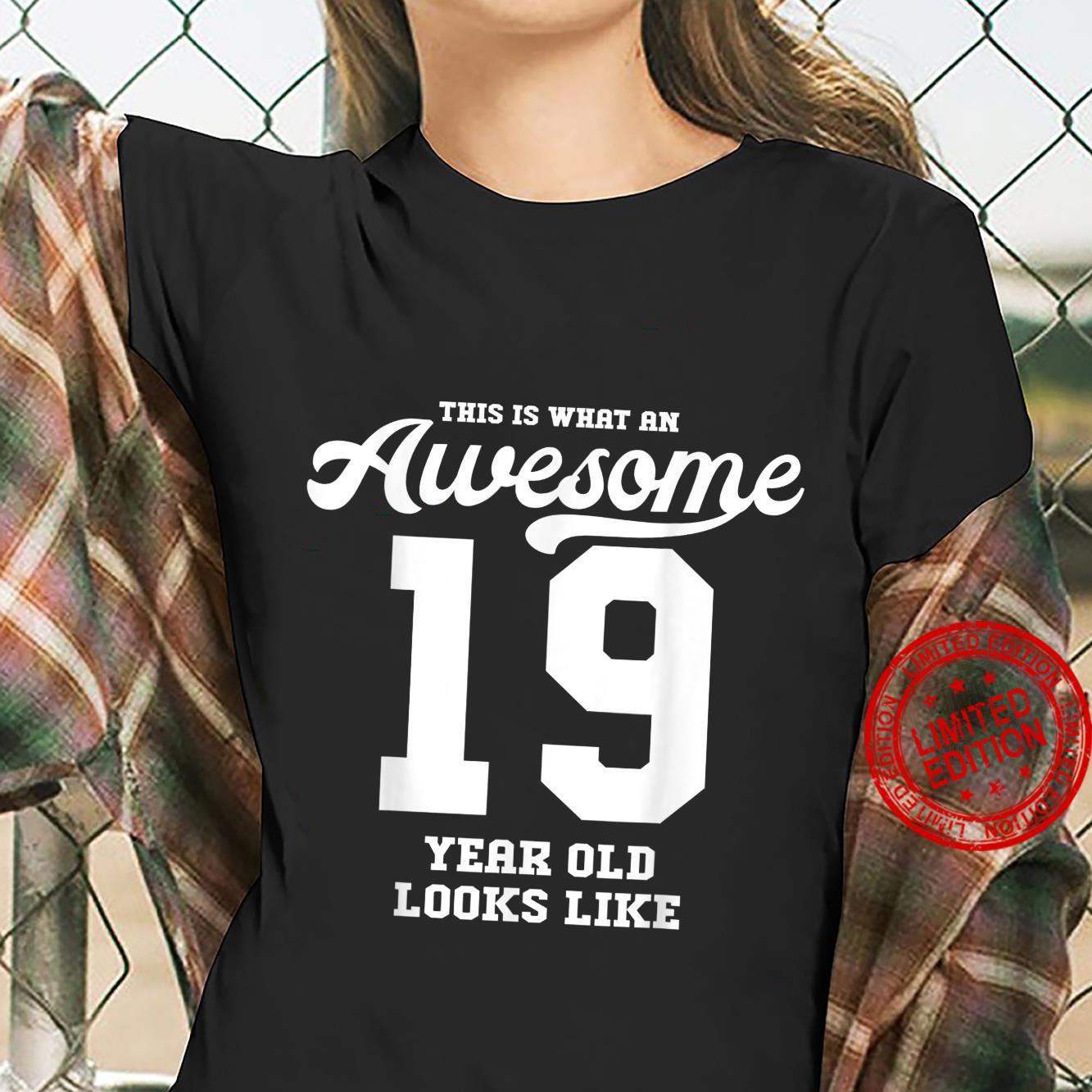 Awesome 19th Birthday Shirt ladies tee