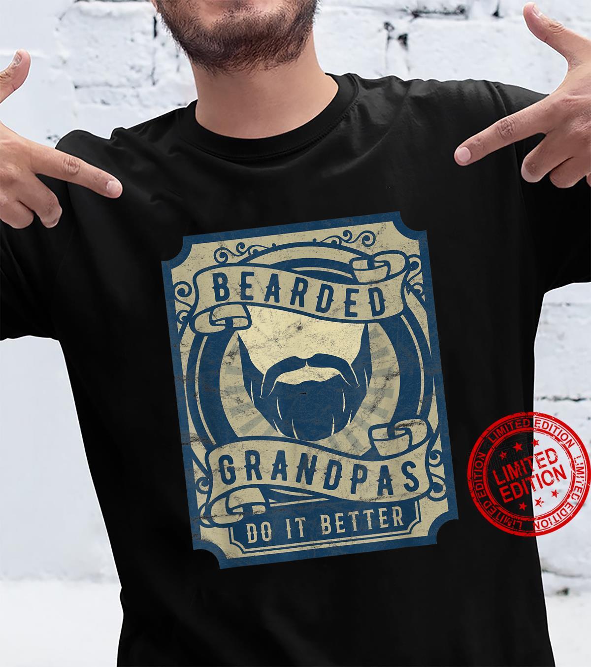 Bearded Grandpas Do It Better For Grampy Shirt