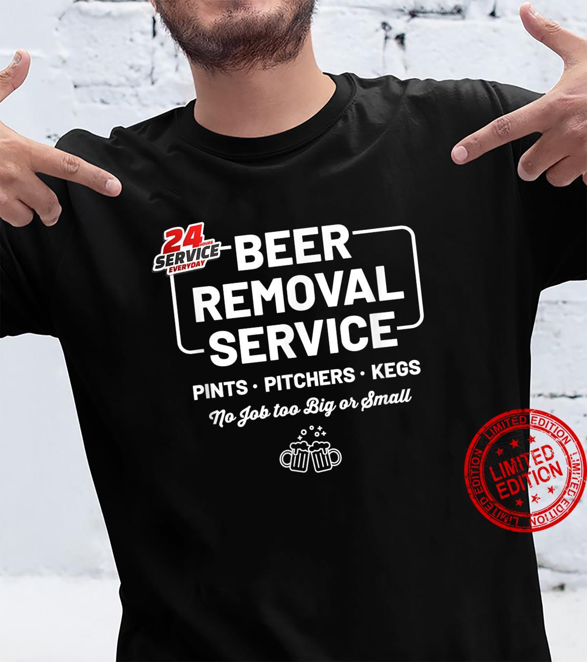 Beer Removal Service Drinking Shirt