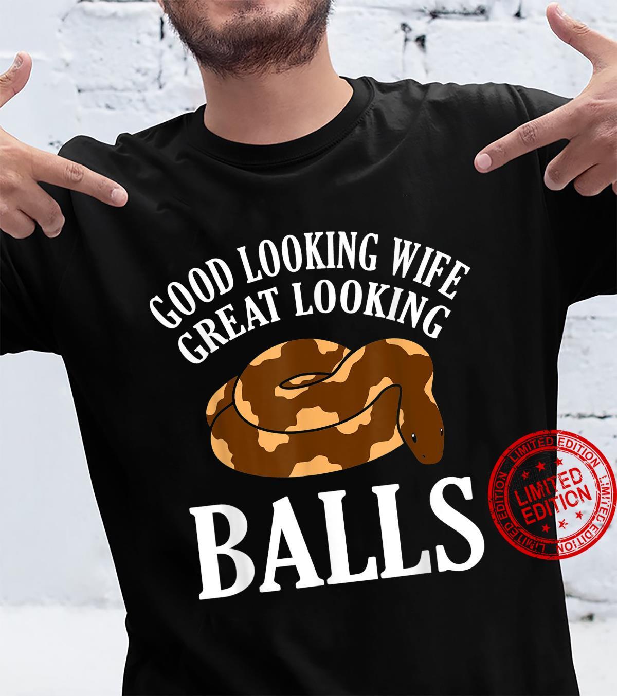 Good Looking Wife Snake Animal Owner Shirt