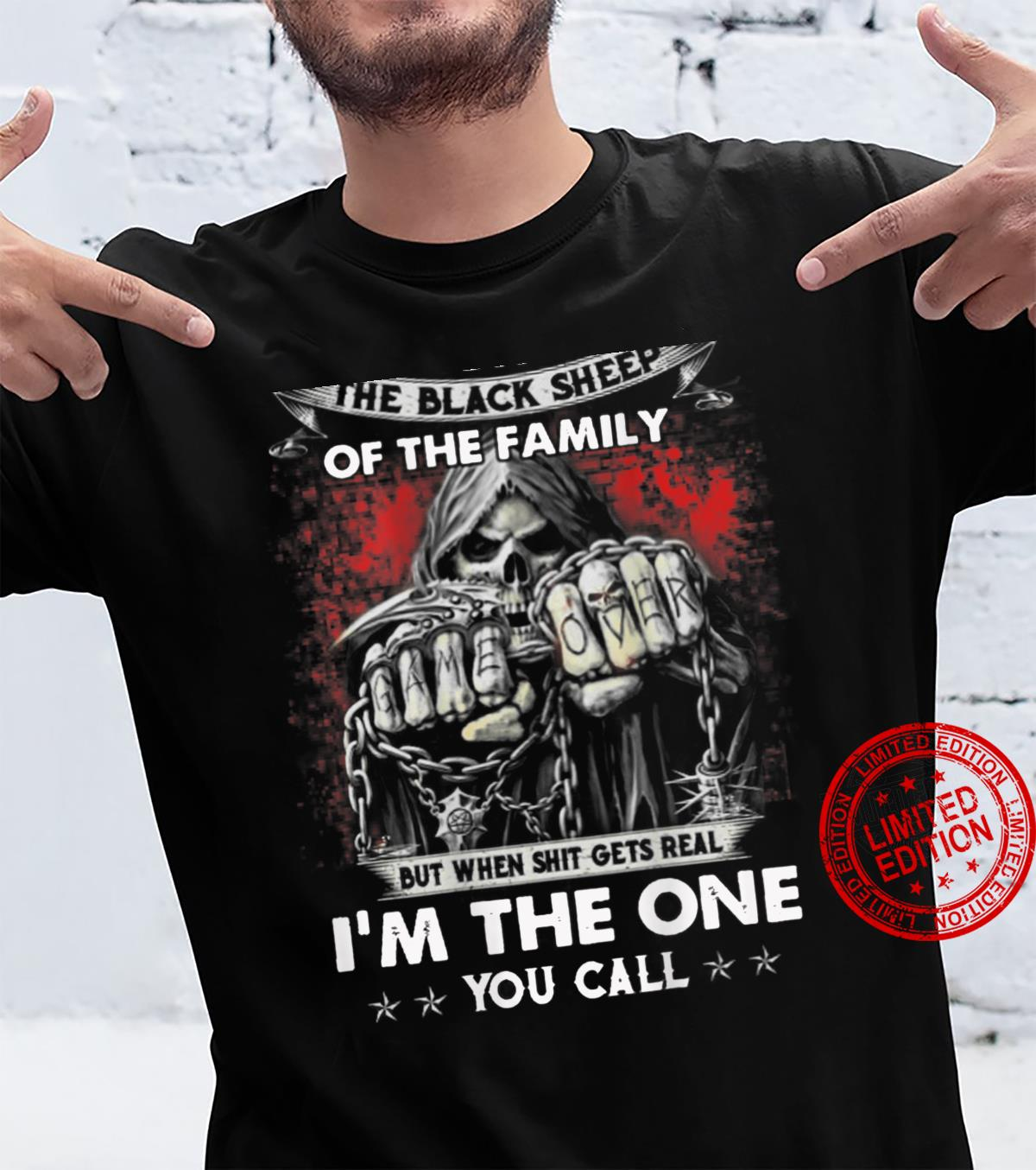 I Might Be The Black Sheep Of The Family But When Shit Gets Shirt
