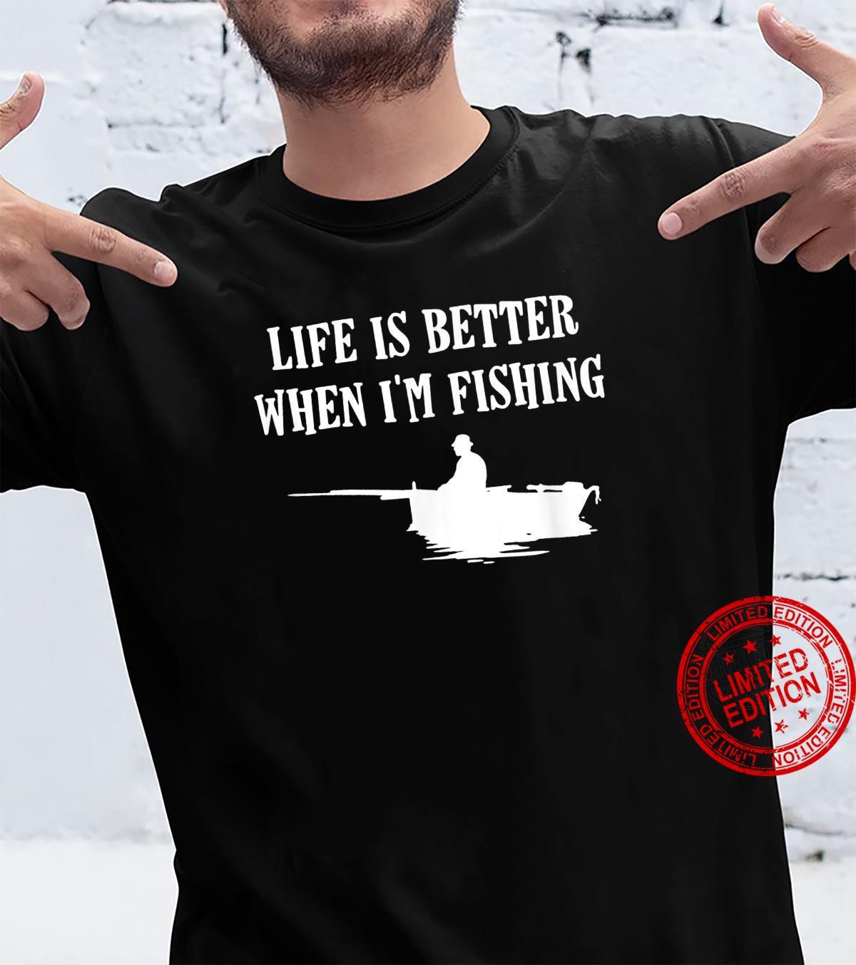 Life Is Better Outdoors Shirt