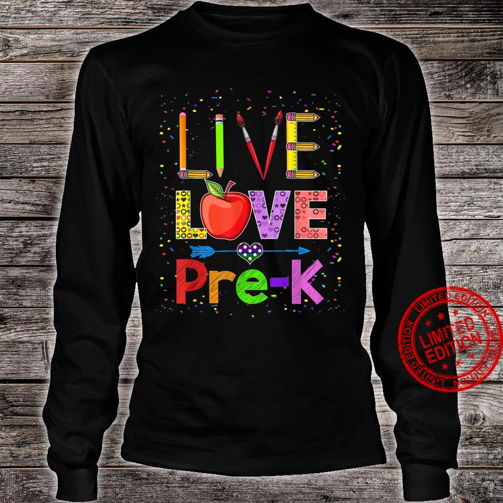 Live Love PreK Teacher Back To School Shirt long sleeved