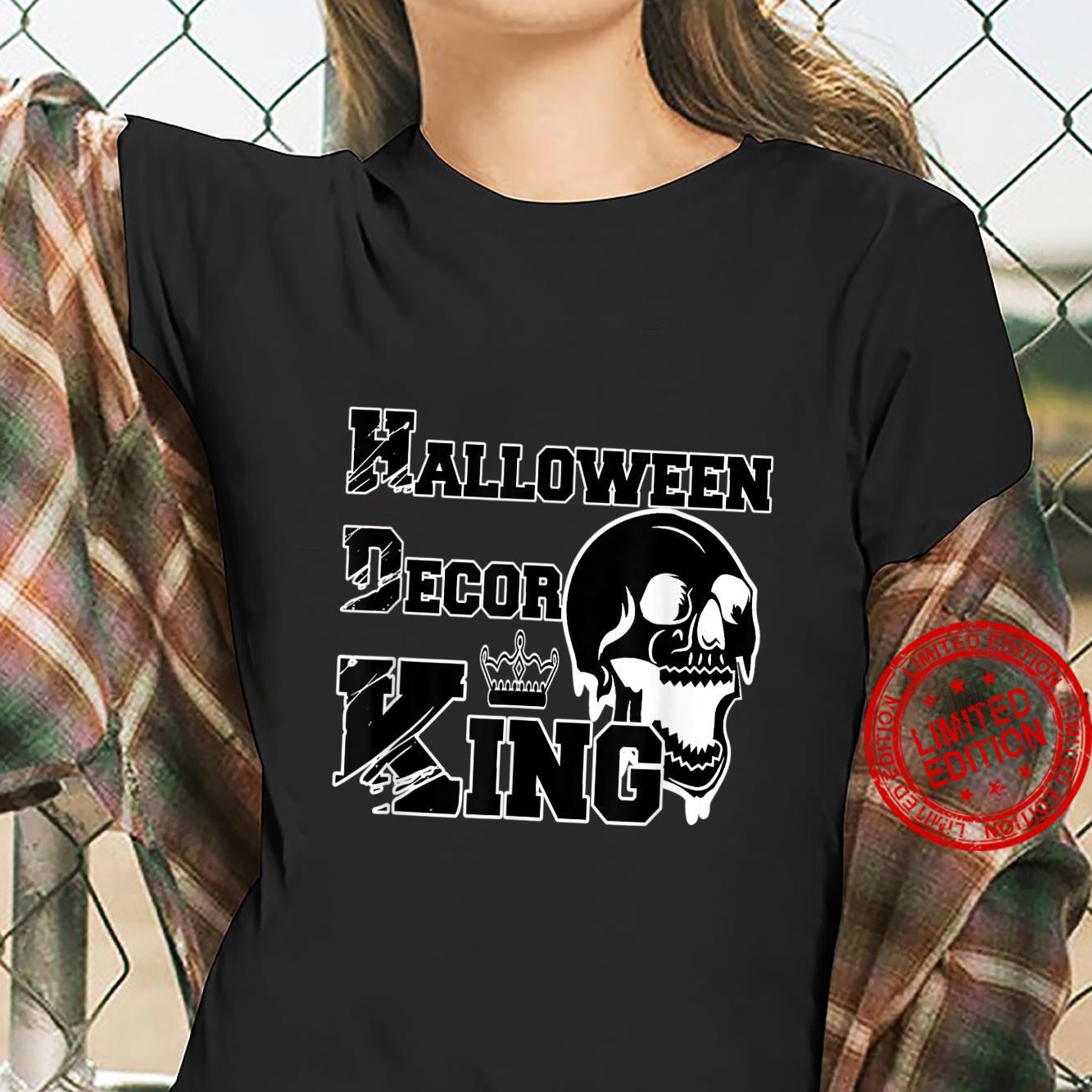 Mens Halloween Decor King Spooky Decorations Dad Husband Shirt ladies tee