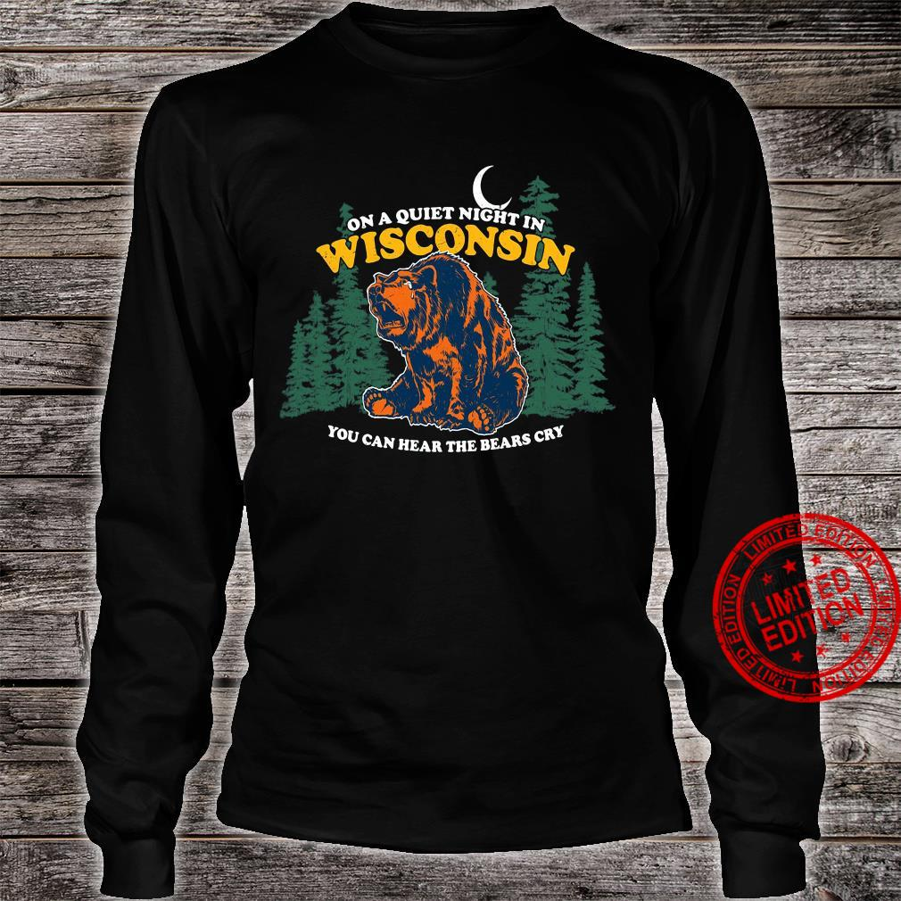 On A Quiet Night In Wisconsin You Can Hear The Bears Cry Men T-Shirt long sleeved