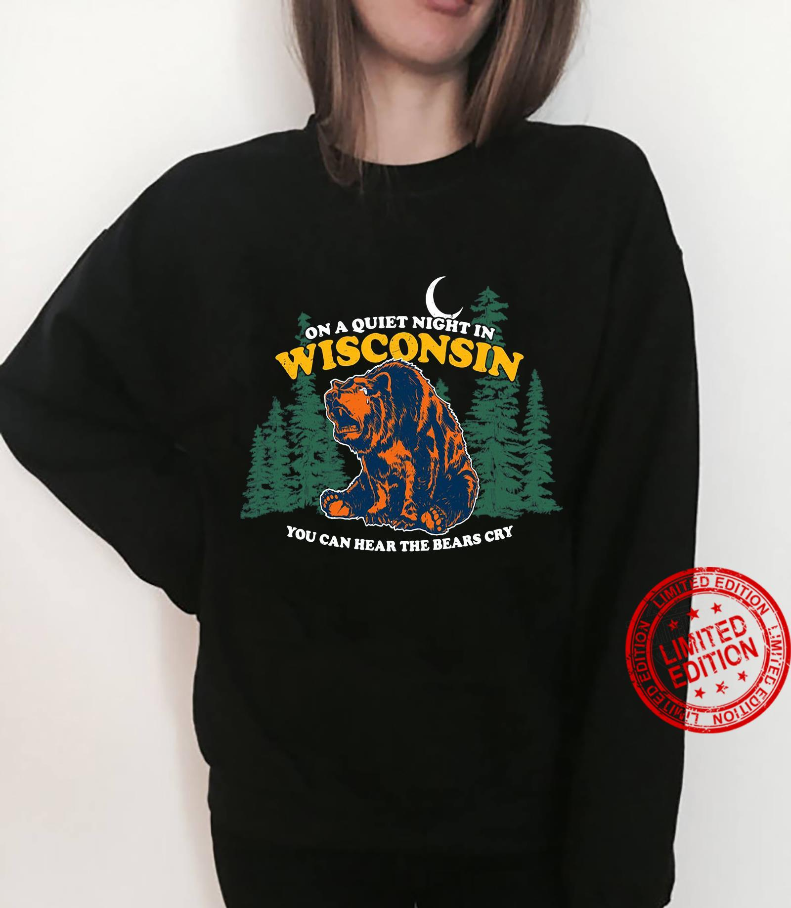 On A Quiet Night In Wisconsin You Can Hear The Bears Cry Men T-Shirt sweater