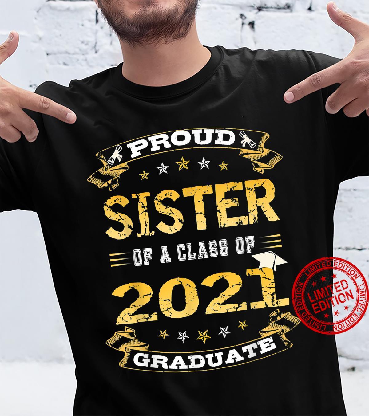 Proud sister Of A class of 2021 Graduate school cute senior Shirt
