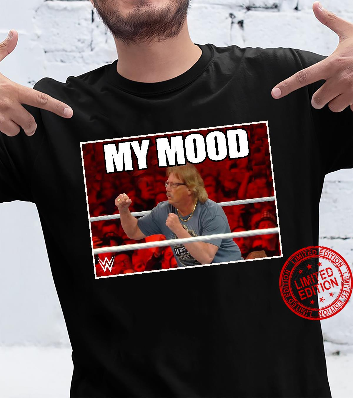 The Miz's Dad My Mood Shirt