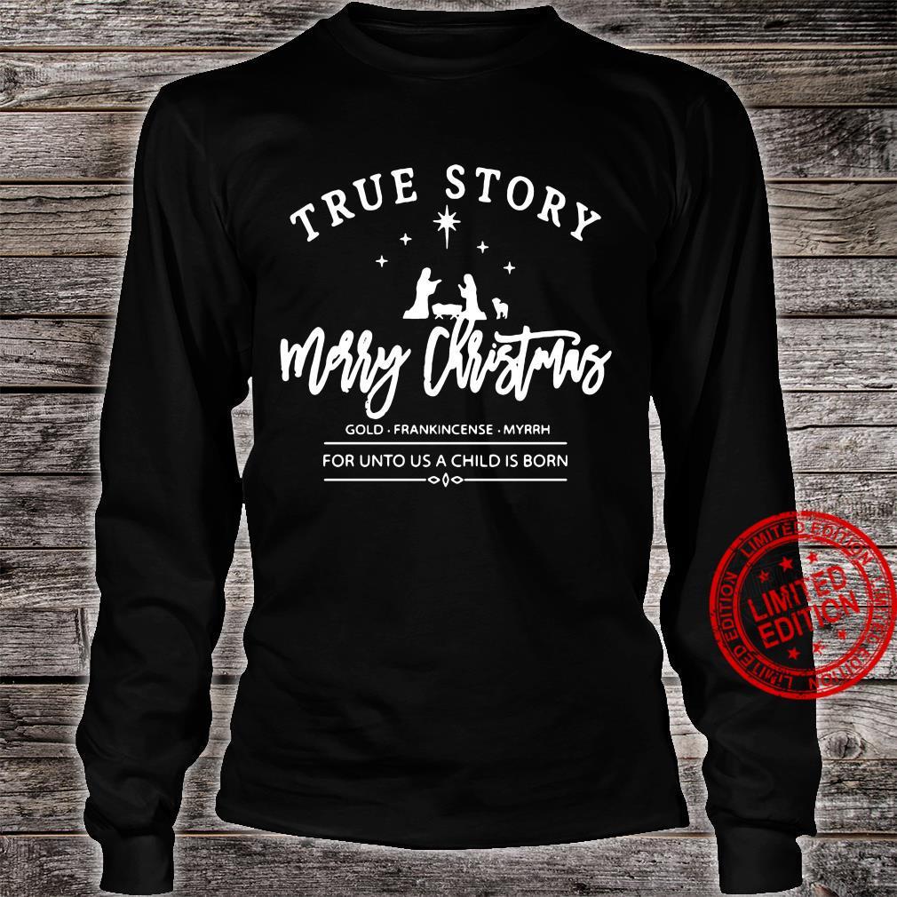 True Story Merry Christmas Men T-Shirt long sleeved