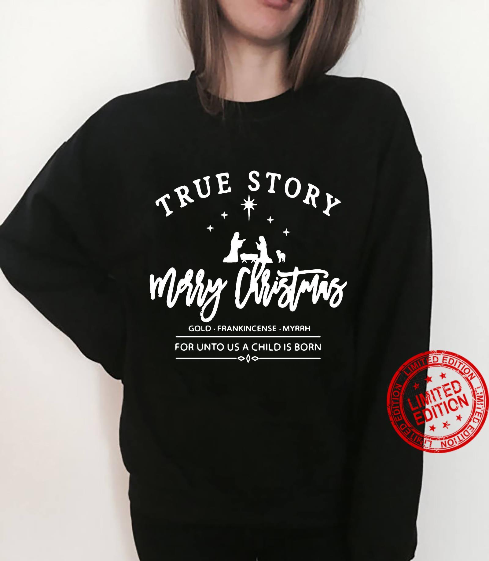 True Story Merry Christmas Men T-Shirt sweater