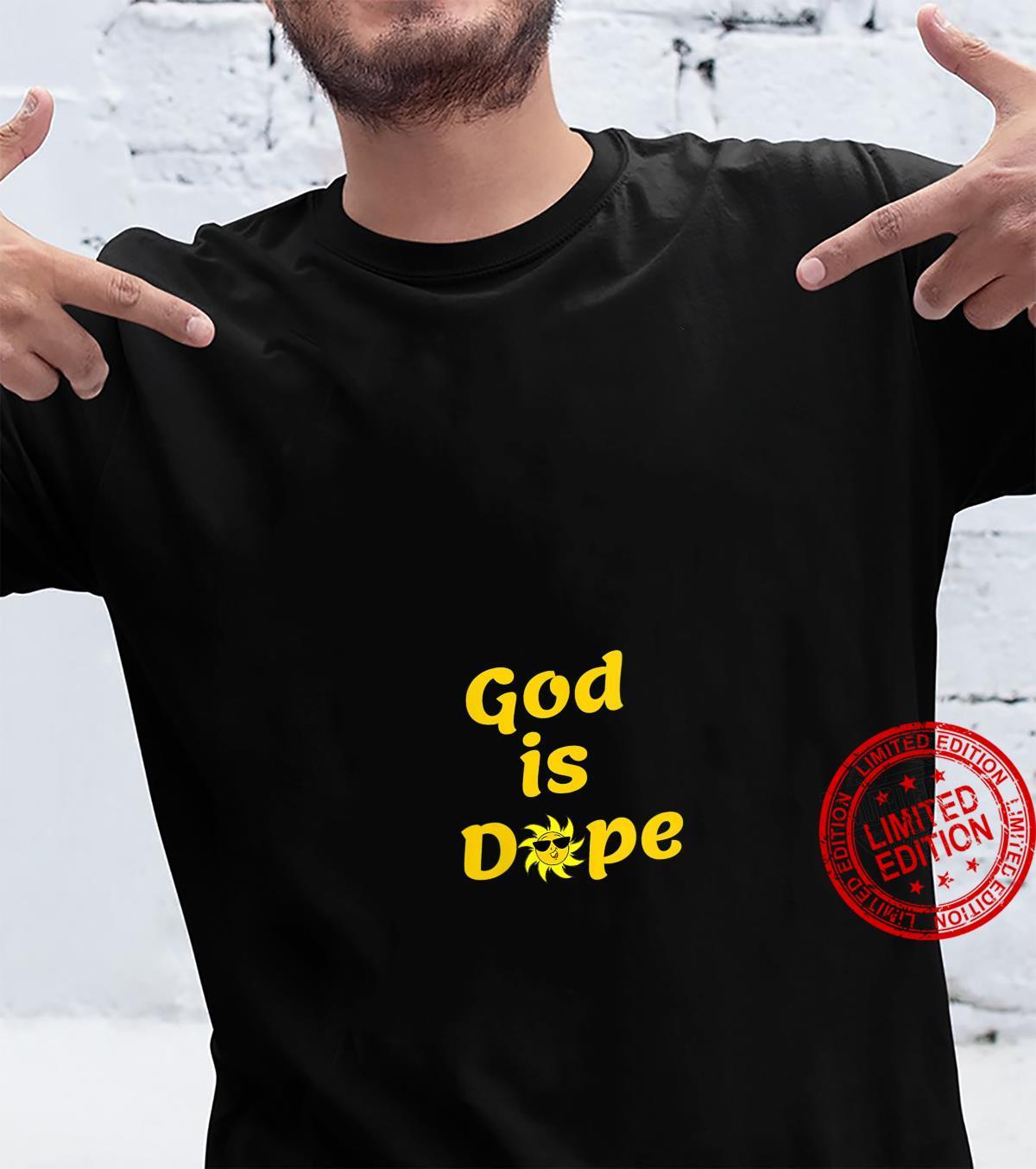 Womens God is Dope Religious Christian Faith, Shirt