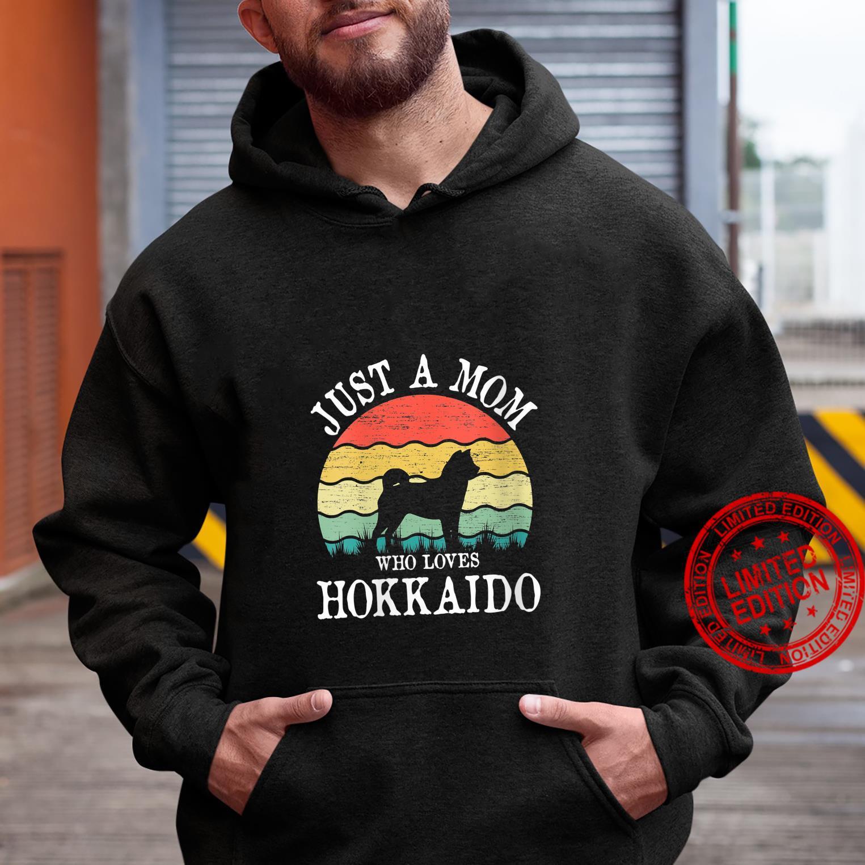 Womens Just A Mom Who Loves Hokkaido Dog Mom Shirt hoodie