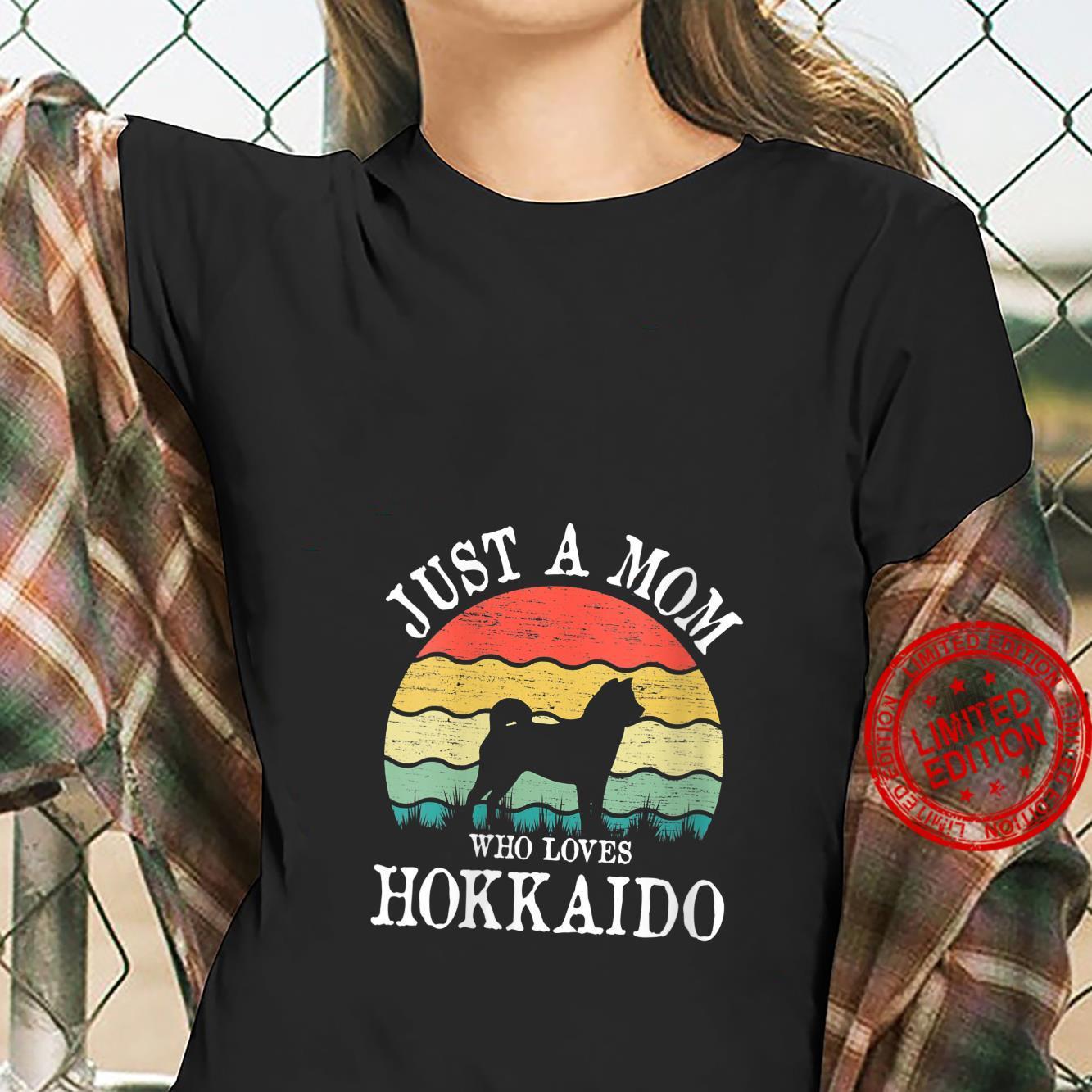 Womens Just A Mom Who Loves Hokkaido Dog Mom Shirt ladies tee