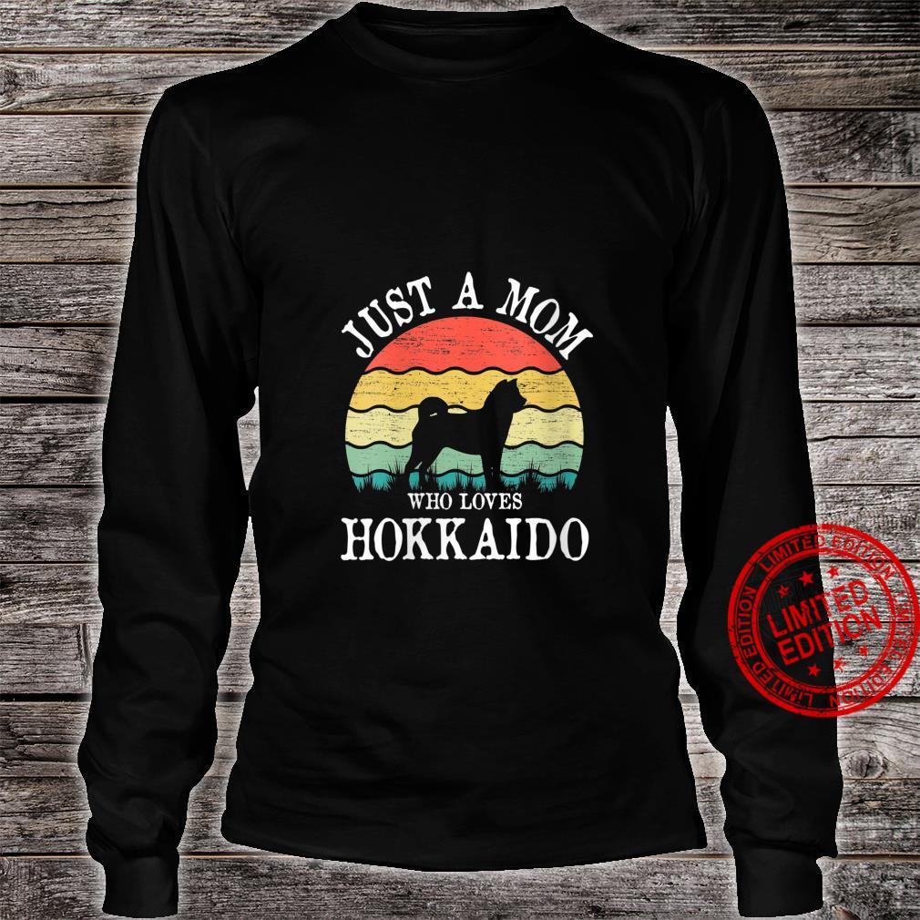 Womens Just A Mom Who Loves Hokkaido Dog Mom Shirt long sleeved