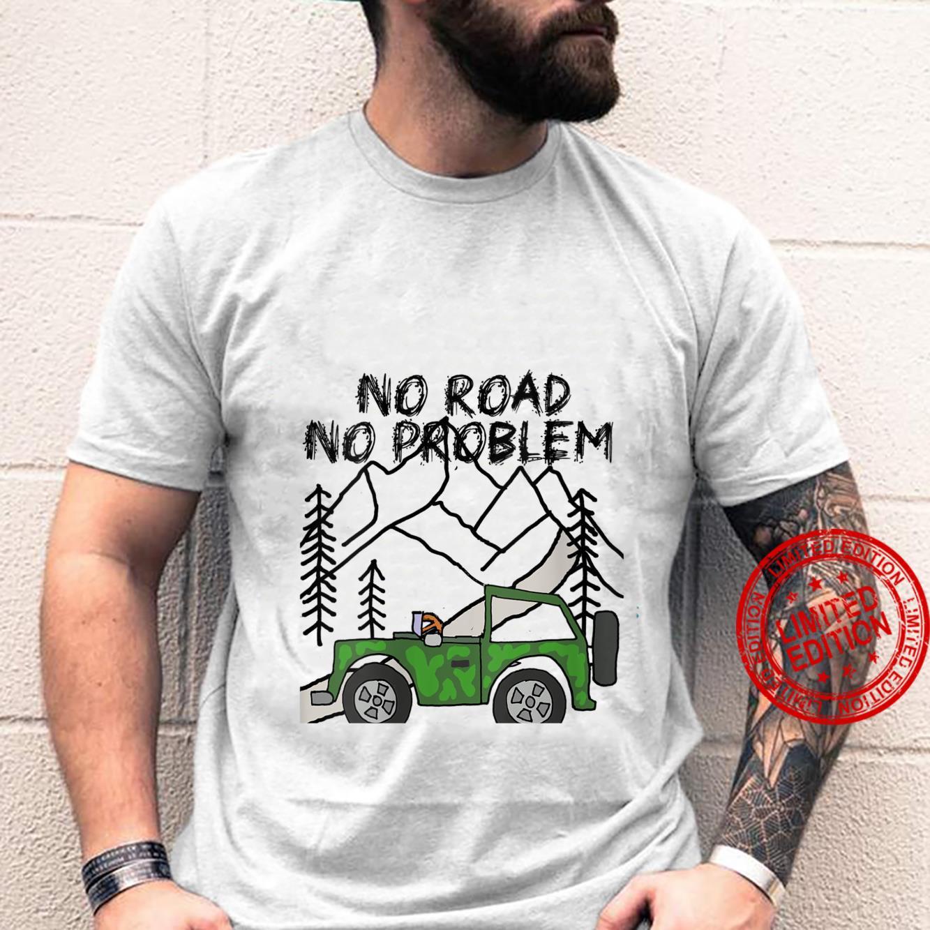 Womens Smileteeshobby OffRoad Vehicle No Road No Problem Shirt