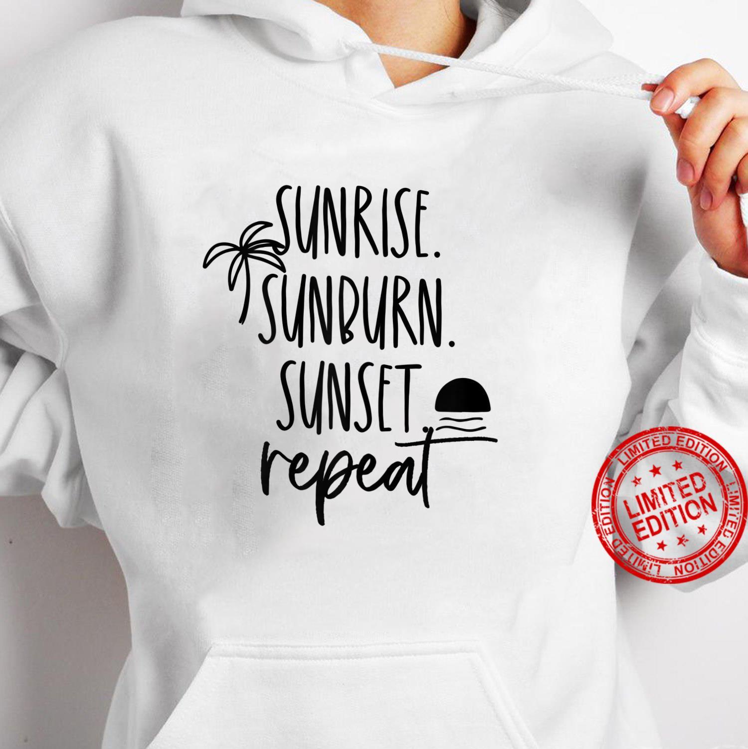 Womens Sunrise Sunburn Sunset Repeat Beach Shirt hoodie