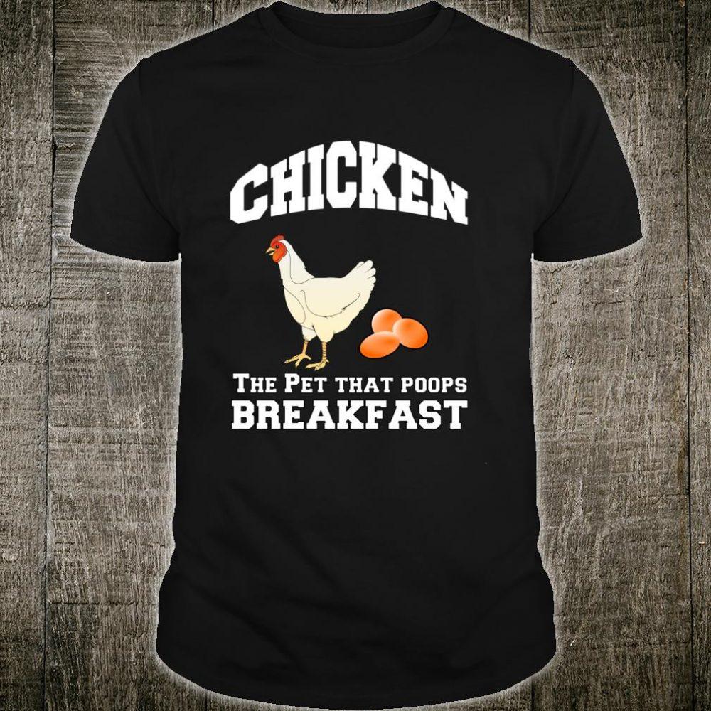 Chicken Pet Poops Breakfast Sarcastic Humor Novelty Shirt