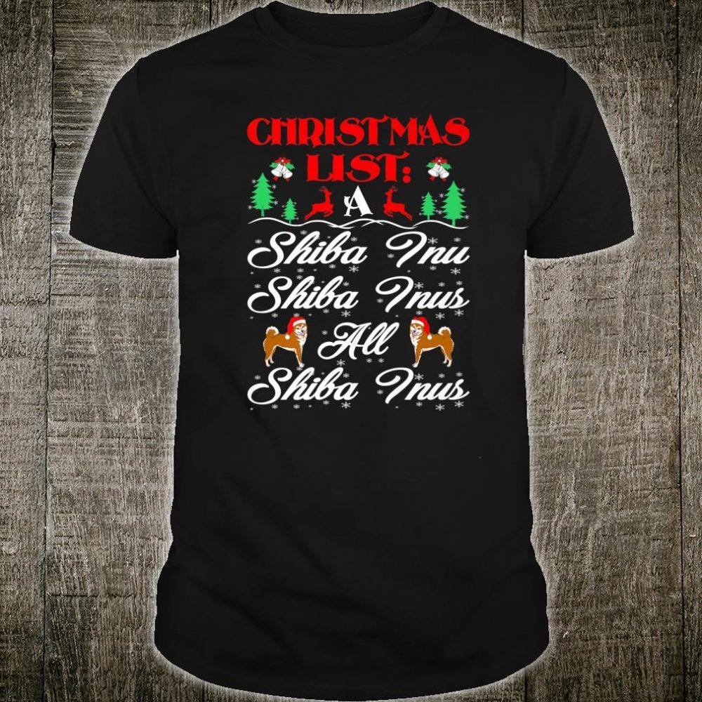 Christmas List All Shiba Inu Pets Shirt