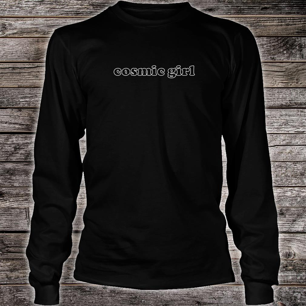 Cosmic Girl Slogan Shirt long sleeved