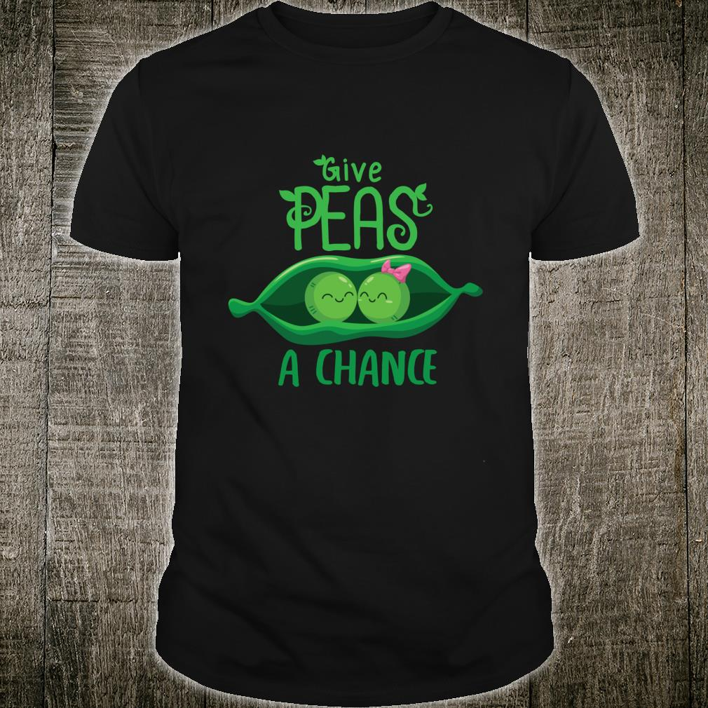 Funny Give Peas A Chance Peace Earth Day Pun Shirt