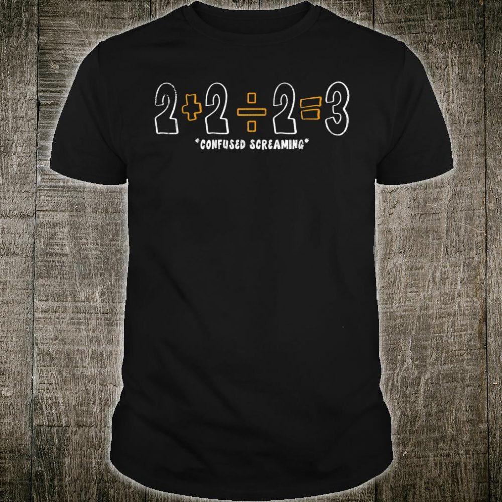 Funny Students Maths Mathematics math teacher Student Shirt
