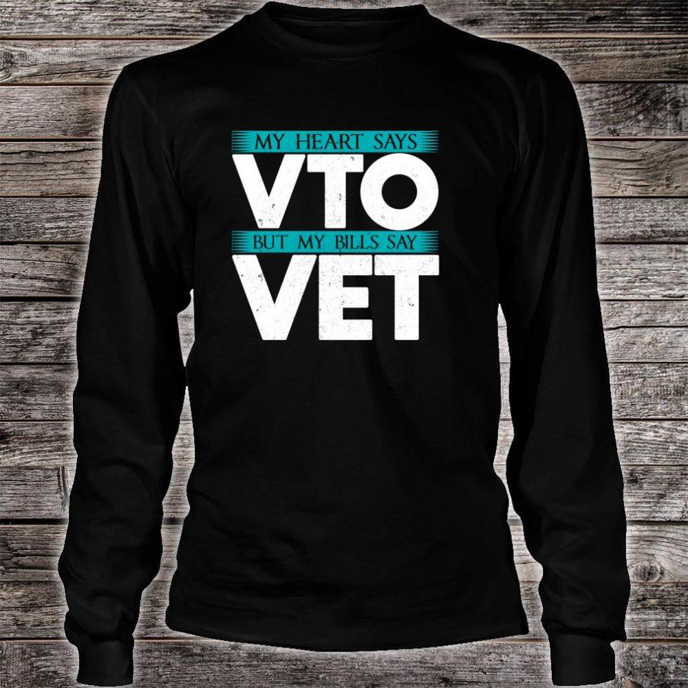 Heart Says VTO Bills Say VET Warehouse Fulfillment Worker Shirt long sleeved
