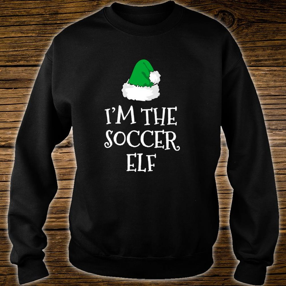 I'm The Soccer Elf Family Christmas Player Shirt sweater
