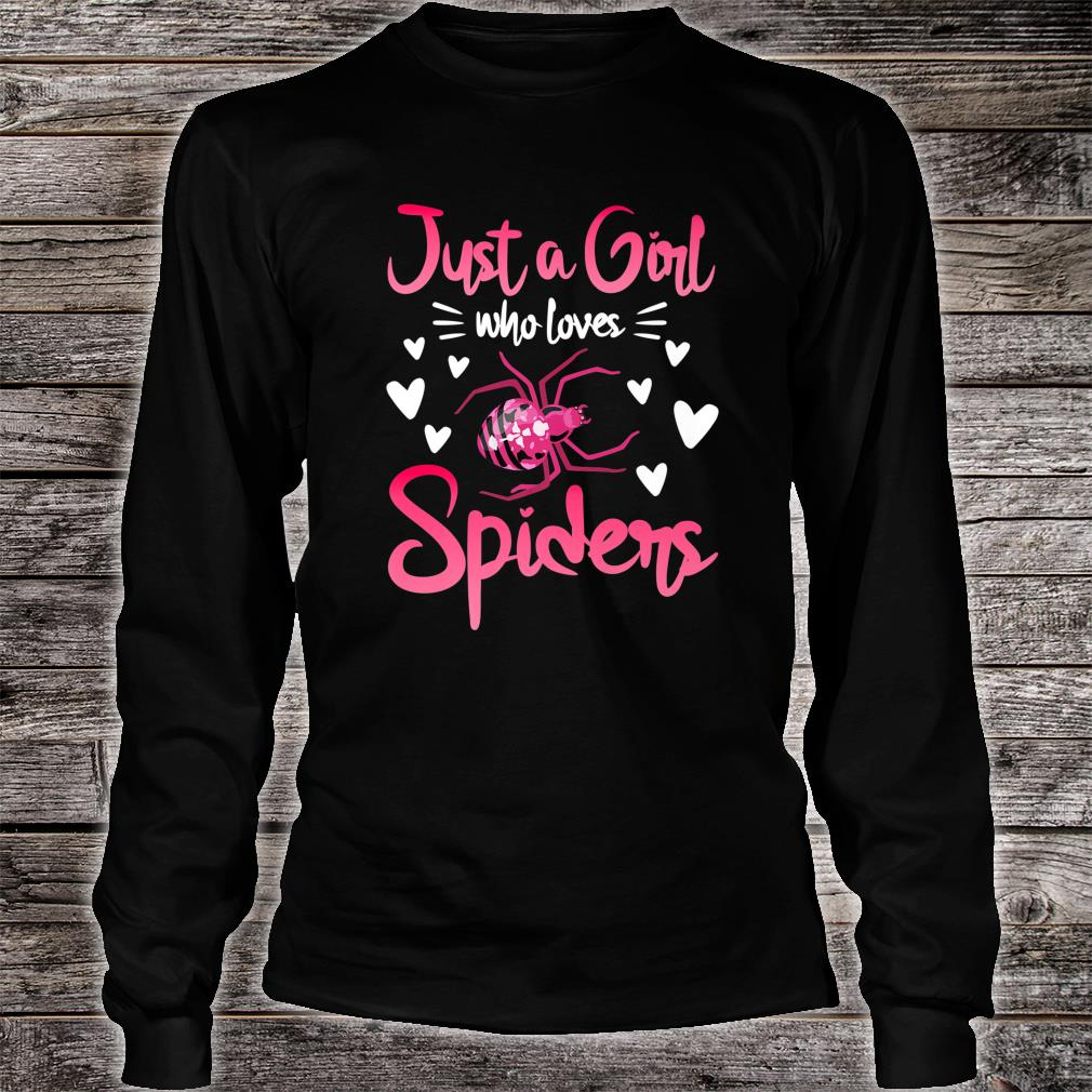 Just A Girl Who Loves Spiders Spider Insect Shirt long sleeved
