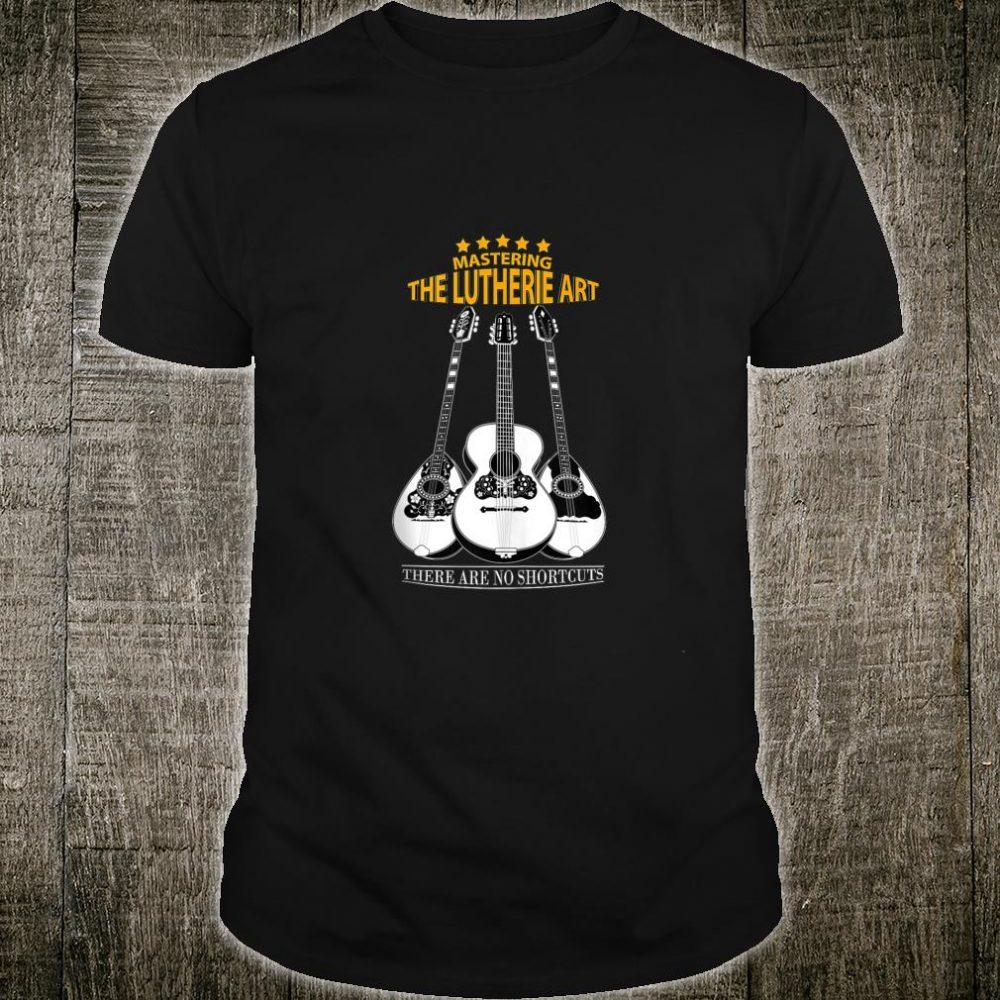 Lutherie Art Shirt