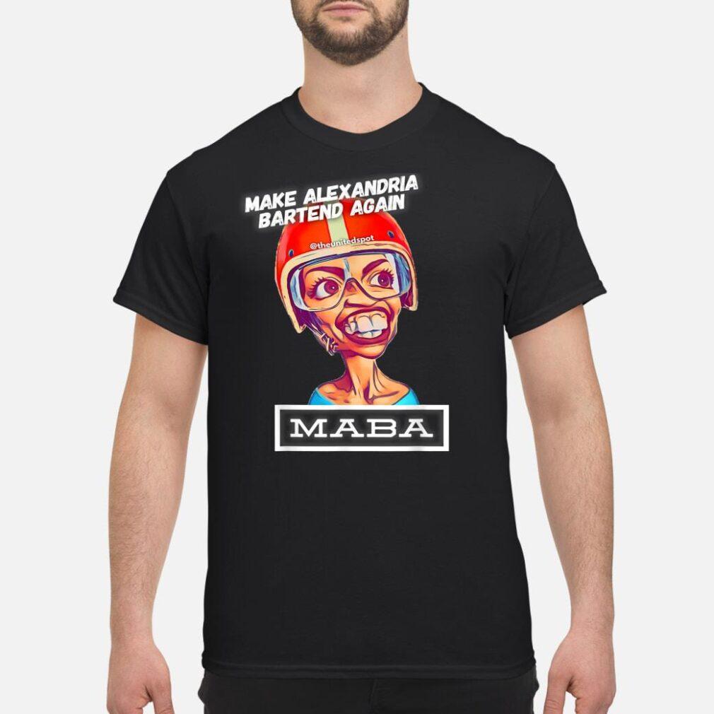 MABA make Alexandria Bartend Again Shirt