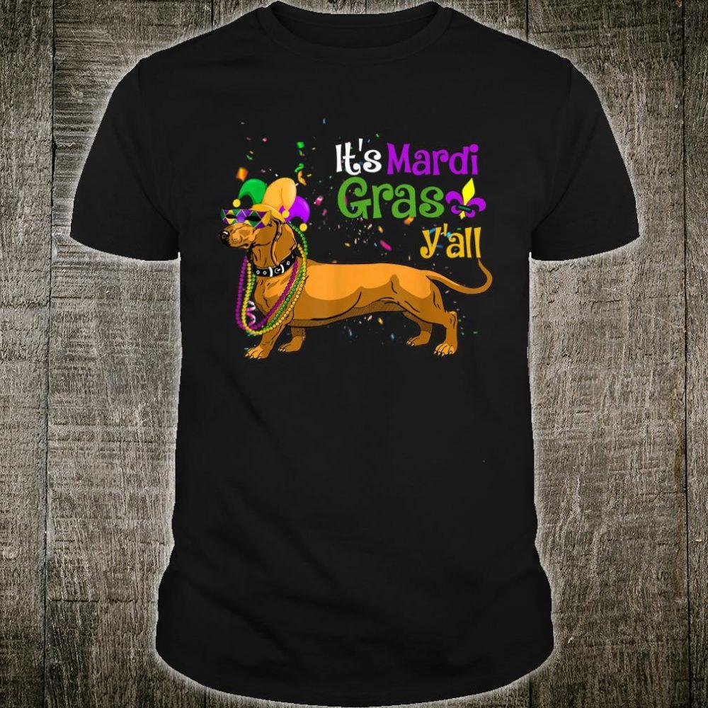 Mask & BeadsIt's Mardi Gras Y'all Dachshund Mardi Gras Shirt