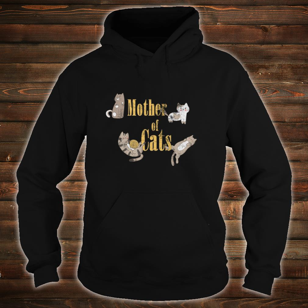 Mother of Cats Shirt hoodie