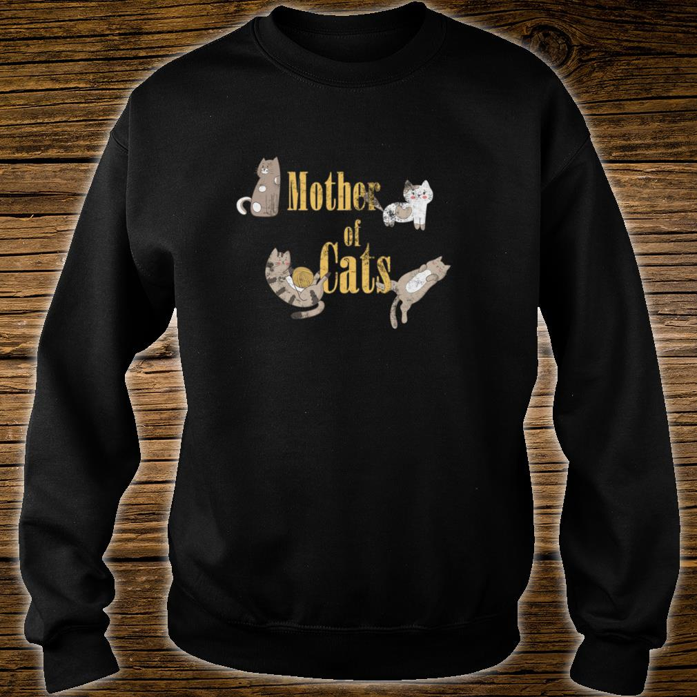 Mother of Cats Shirt sweater
