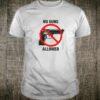 No Guns Allowed Shirt
