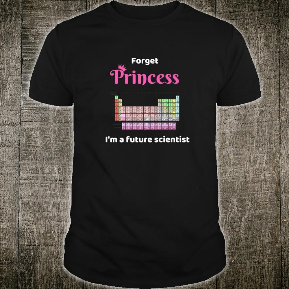 Princess Girl Future Scientist Periodic Table Shirt