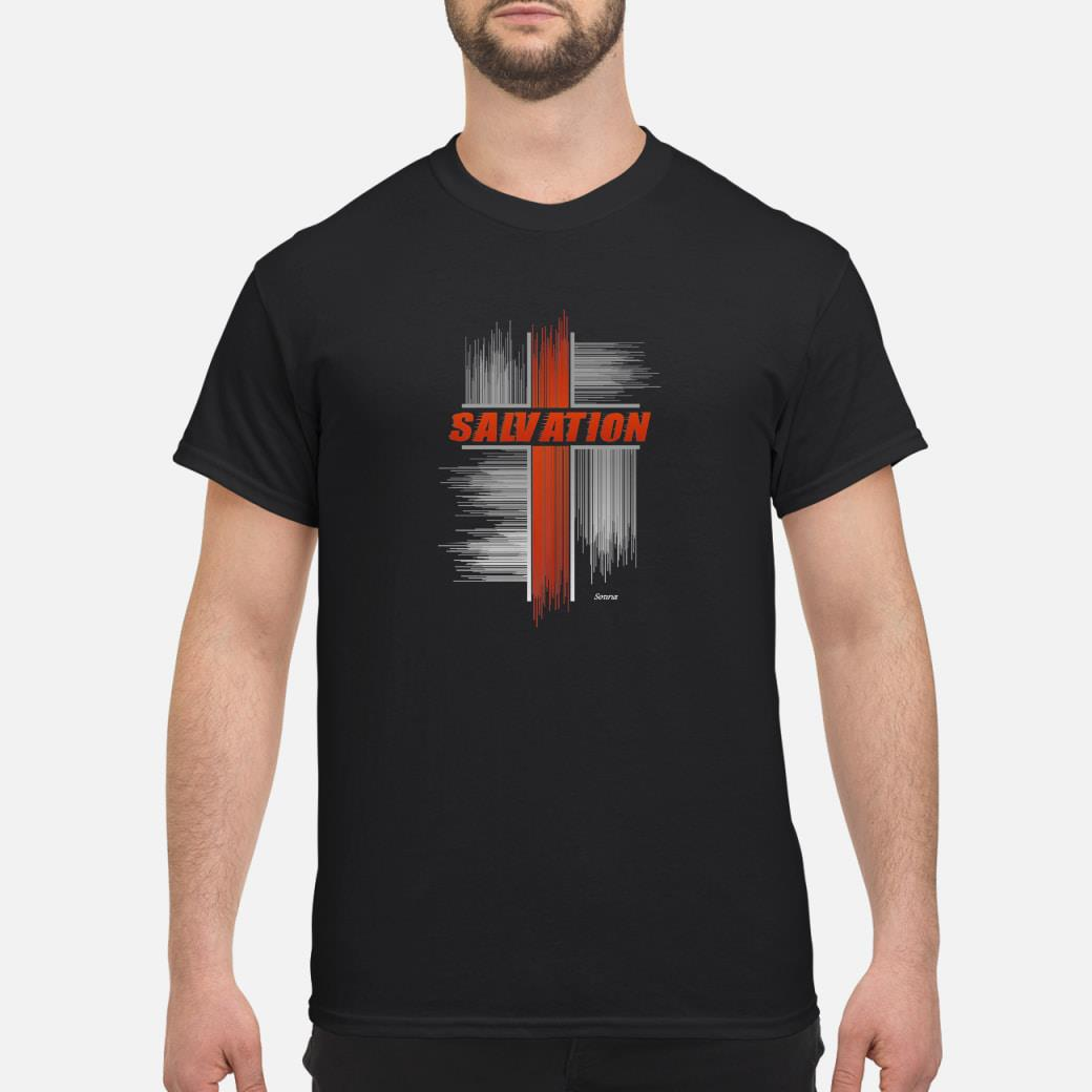 Salvation through the Cross of Jesus Christian Faith Bible Shirt