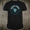 Shaka Good Vibes Funny Brah Hang Loose Aloha Shirt