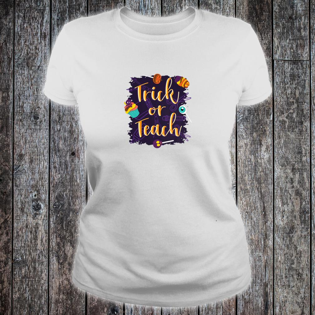 Trick or Teach Halloween Shirt ladies tee