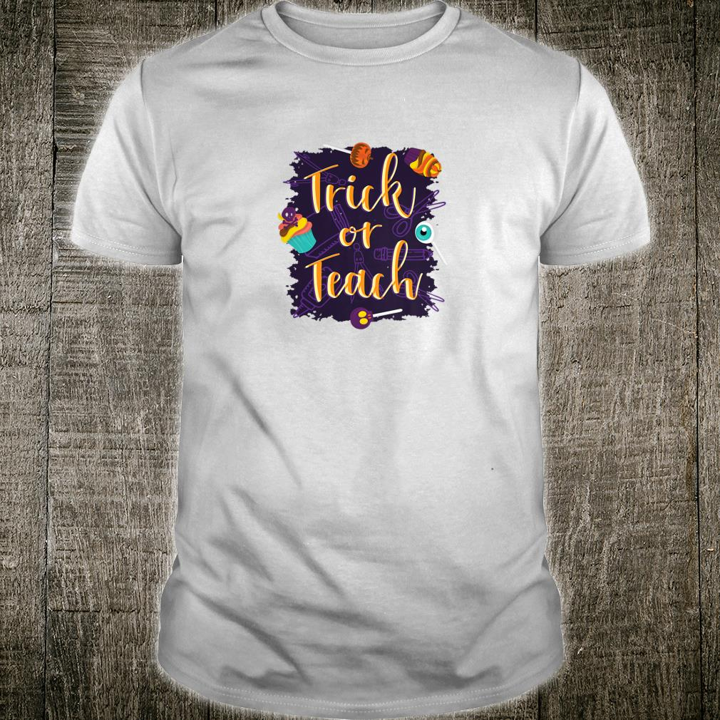 Trick or Teach Halloween Shirt