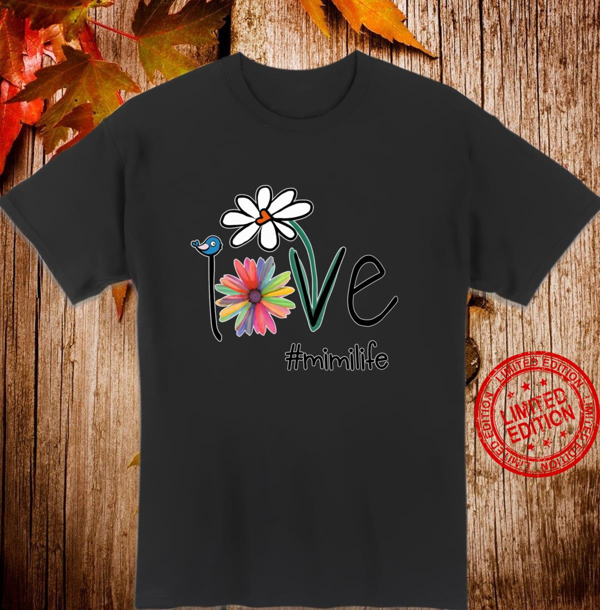 Woman Mom Love Mimi #mimilife Heart Floral Mother's Day Shirt